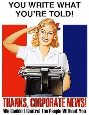 CORPORATE media doesn't control what you think. THEY control what you're allowed to think about.